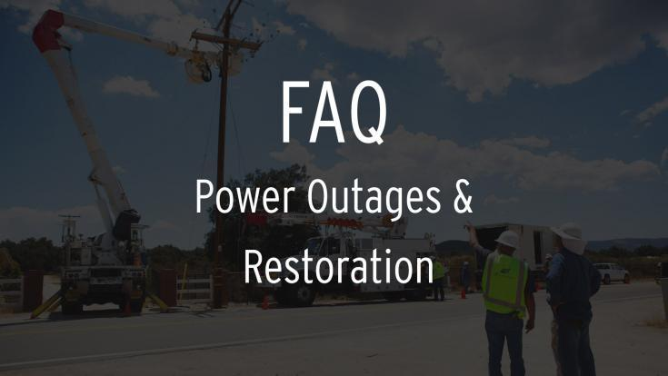 FAQ on Power Outages & Restoration