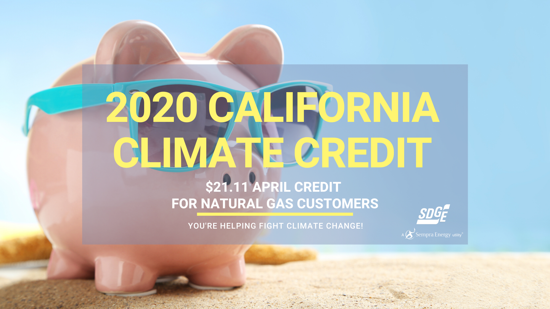 California Climate Credit to offset April bills for SDG&E natural gas customers by $21.11 in credit