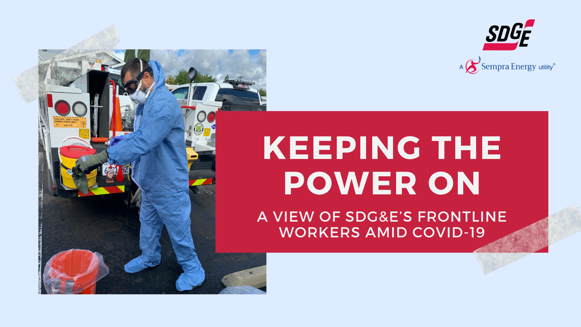 Keeping the Power On - A View of SDG&E's Frontline Workers Amid COVID-19