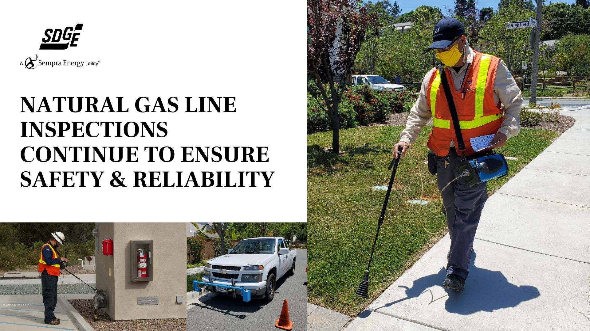 SDG&E Continues to Inspect Natural Gas Lines to Ensure Safety and Reliability