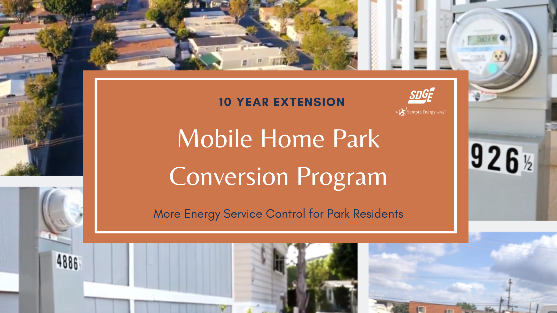SDG&E's Mobile Home Conversion Program Extended to Continue Providing Park Residents More Control of their Energy Service