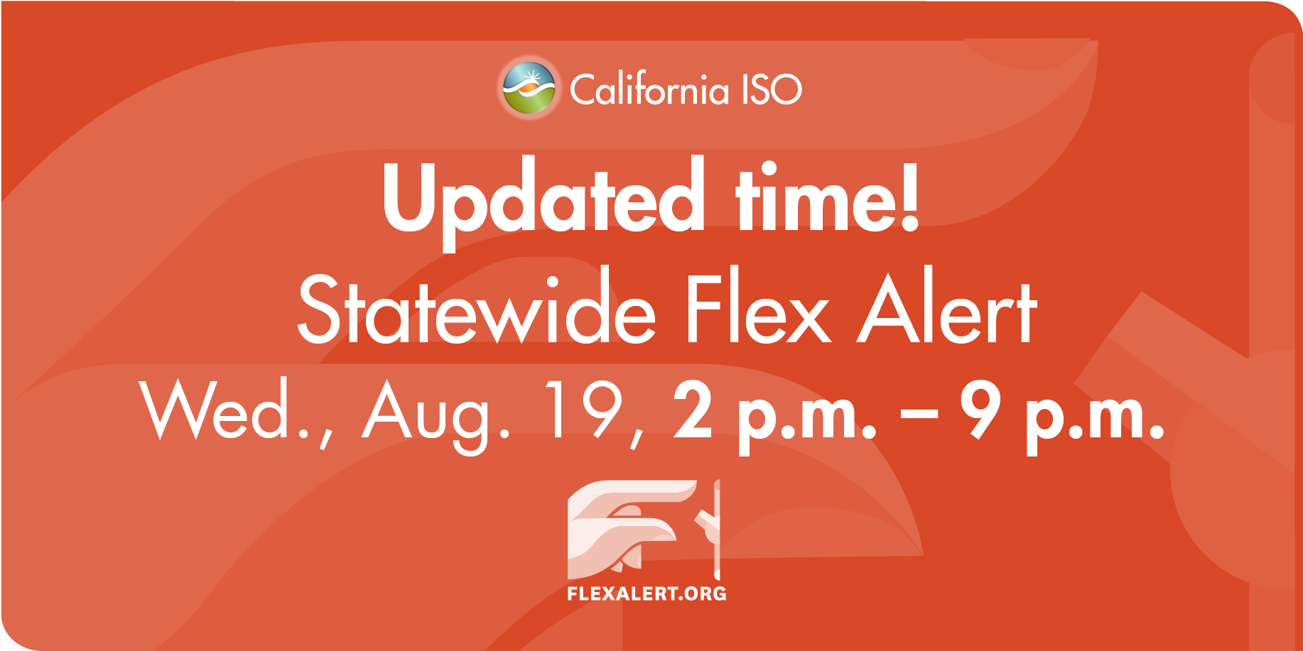 ISO News Release: Conservation Needed Earlier In Day; Flex Alert Issued For 2 to 9 p.m.