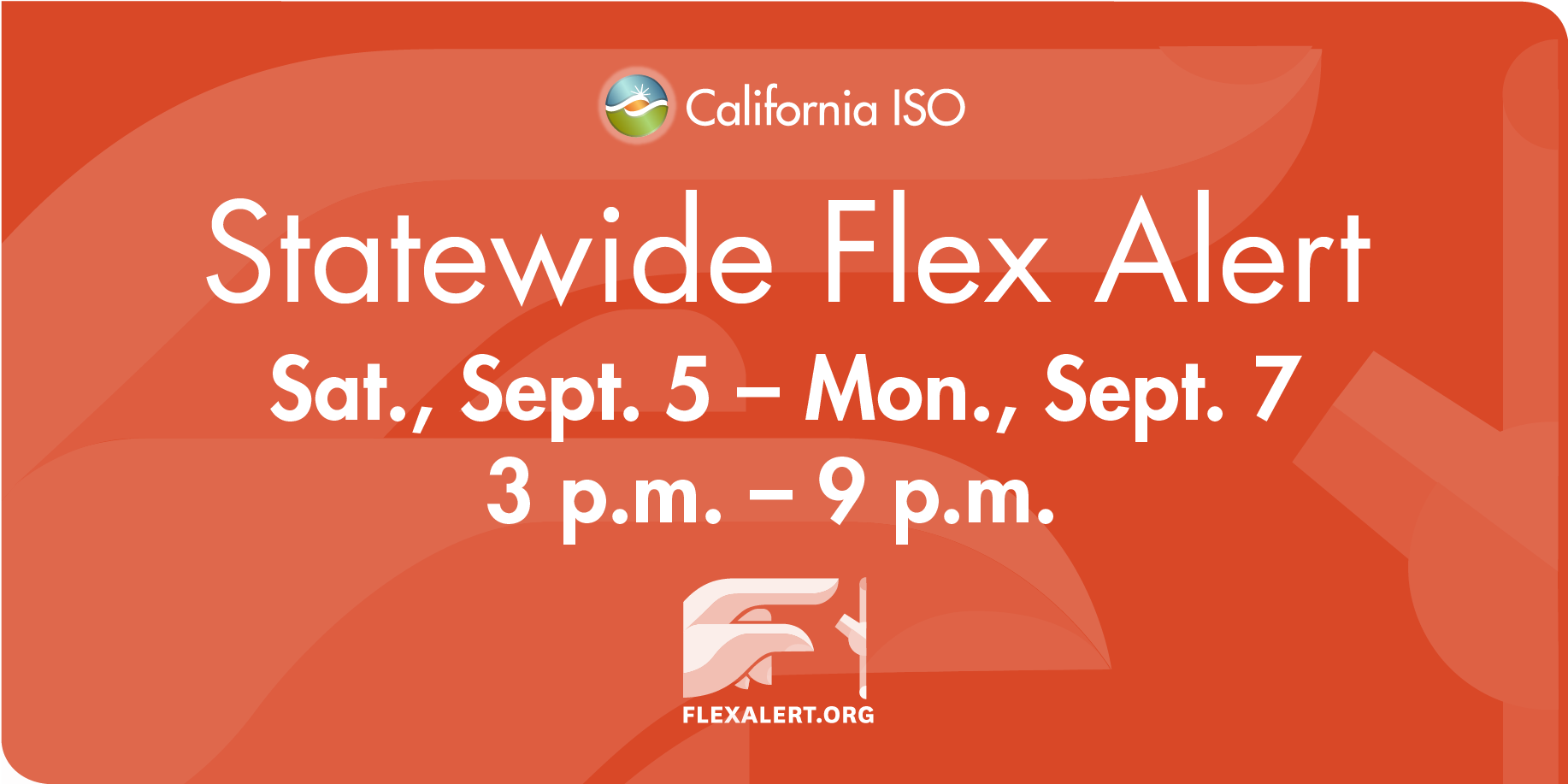 Flex Alert Issued For Holiday Weekend, Calling For Energy Conservation