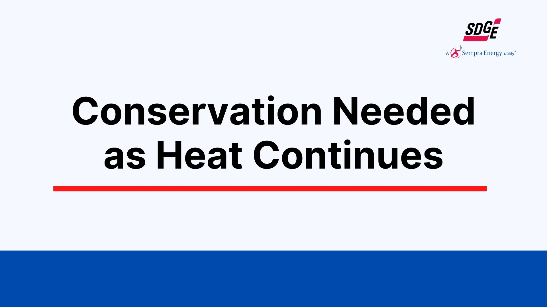 conservation needed as heat continues