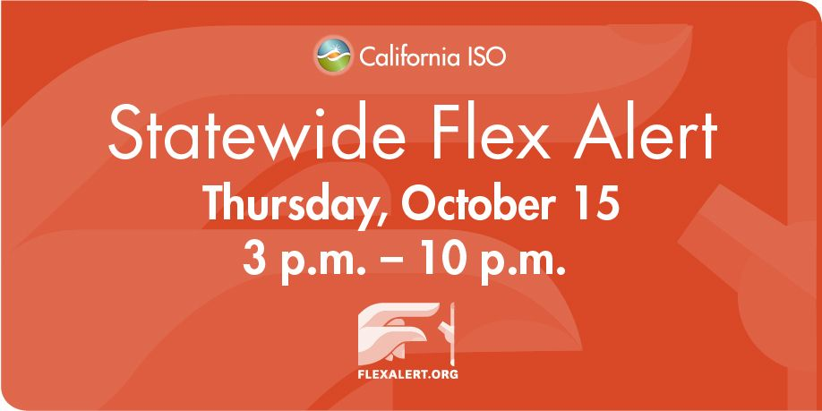 ISO News Release: Flex Alert Issued for Tomorrow; Statewide Energy Conservation Needed