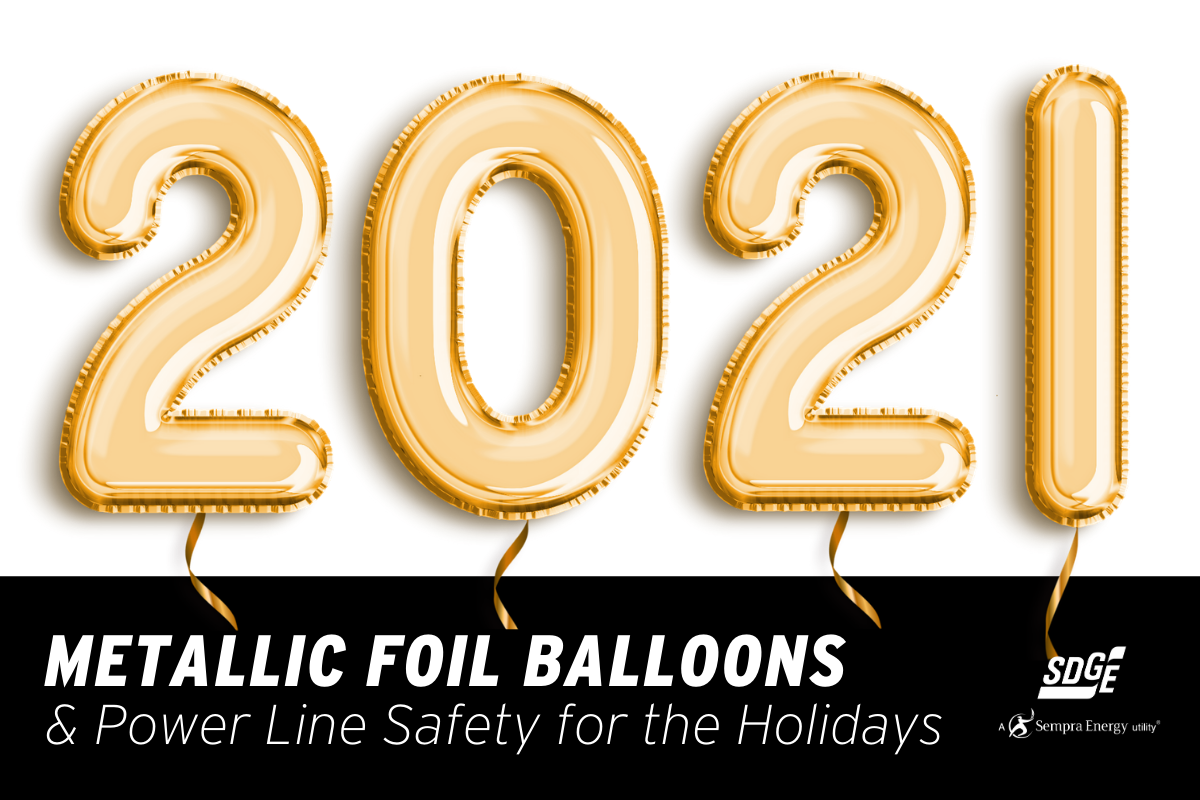 Metallic Foil Balloons and Power Line Safety for the Holidays