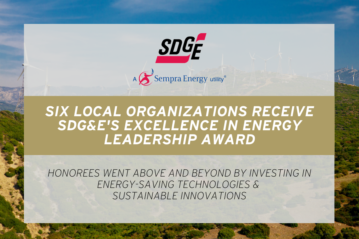 Six Local Organizations Receive SDG&E's Excellence in Energy Award