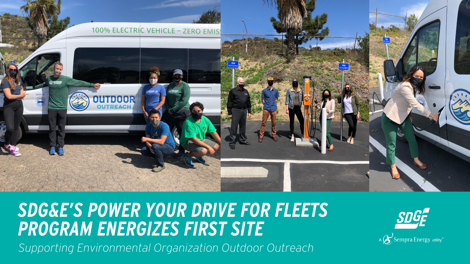 SDG&E's Power Your Drive for Fleets Program Energizes First Site, Supports Environmental Organization Outdoor Outreach