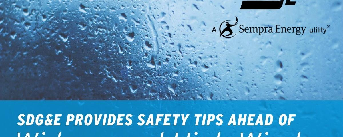 SDG&E Provides Safety Tips Ahead of Widespread High Winds