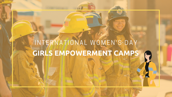 Celebrating International Women's Day with Girls Empowerment Camps to Inspire the Next Generation of Women to Explore Careers in Fire Service