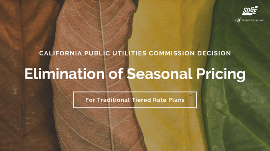 SDG&E Receives Approval to Eliminate Seasonal Fluctuations in Electricity Pricing
