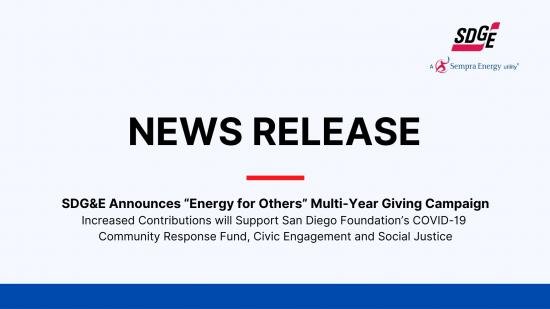 "SDG&E Announces ""Energy for Others"" Multi-Year Giving Campaign"