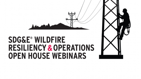 SDG&E's Open House Webinars Scheduled to Educate Public Ahead of Peak Wildfire Season