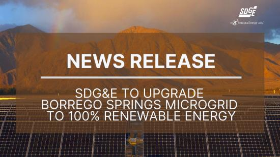 SDG&E to Upgrade Borrego Springs Microgrid to100% Renewable Energy