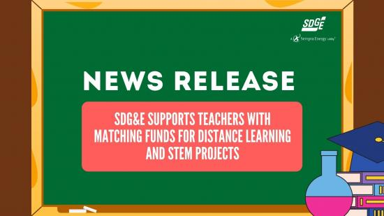 SDG&E Supports Teachers with Matching Funds for Distance Learning and STEM Projects