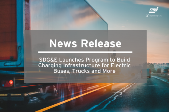 SDG&E Launches Program to Build Charging Infrastructure for Electric Buses, Trucks and More