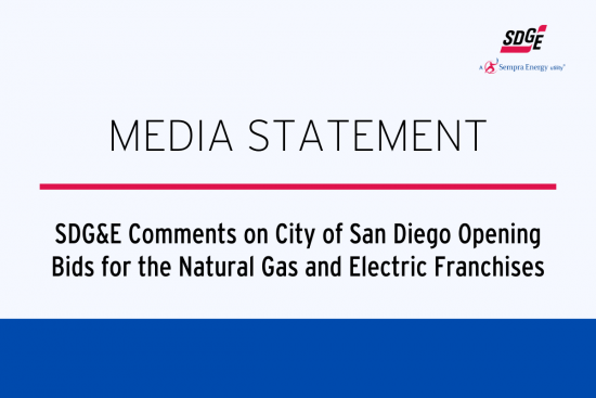 SDG&E Comments on City of San Diego Opening Bids for the Natural Gas and Electric Franchises